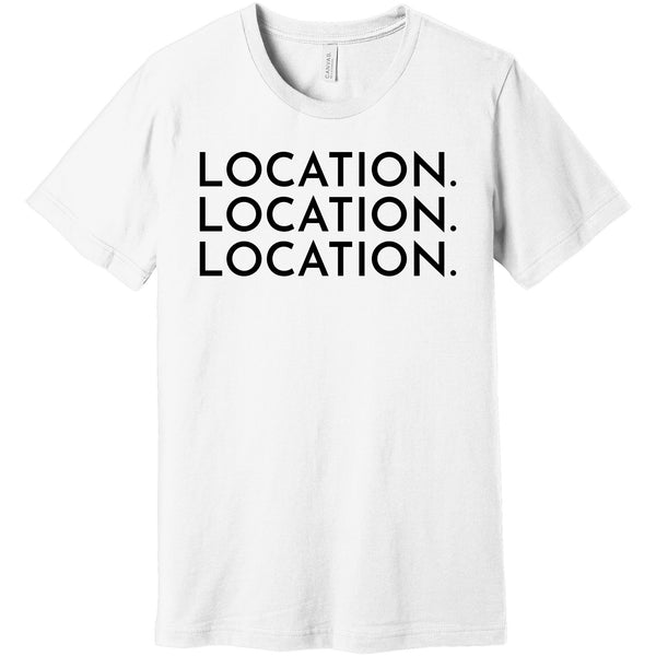 Black Location Location Location - Short Sleeve Men's T-Shirt