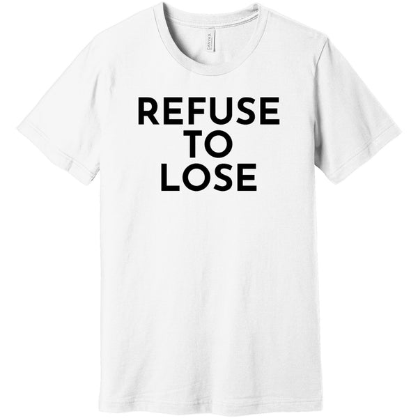 Black Refuse To Lose - Short Sleeve Men's T-Shirt