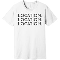 Charcoal Location Location Location - Short Sleeve Men's T-Shirt
