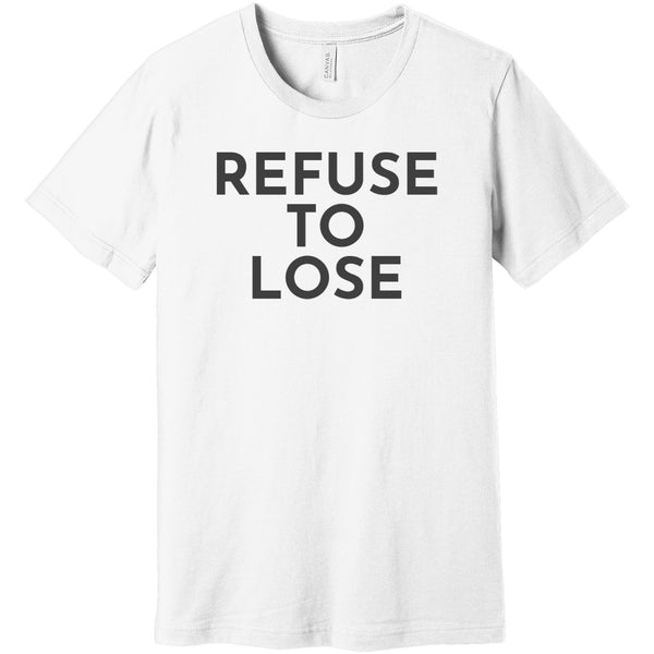 Charcoal Refuse To Lose - Short Sleeve Men's T-Shirt