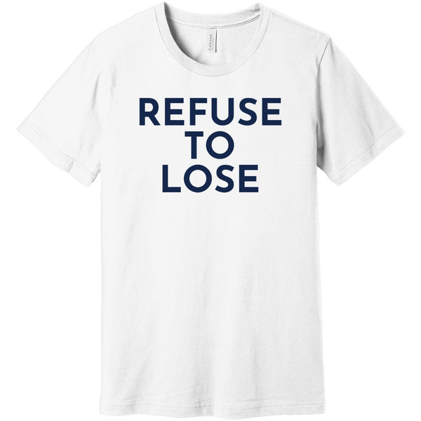 Navy Refuse To Lose - Short Sleeve Men's T-Shirt