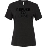 Black Refuse To Lose - Short Sleeve Women's T-Shirt