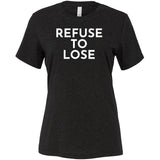 White Refuse To Lose - Short Sleeve Women's T-Shirt