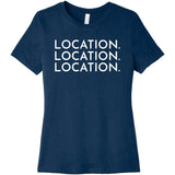White Location Location Location - Short Sleeve Women's T-Shirt