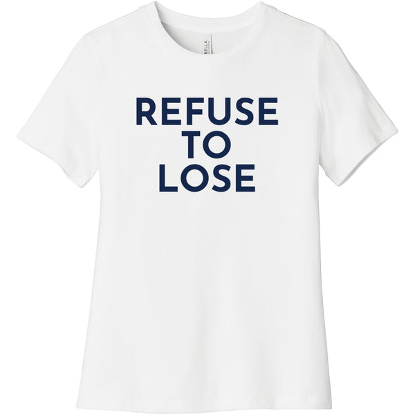 Navy Refuse To Lose - Short Sleeve Women's T-Shirt