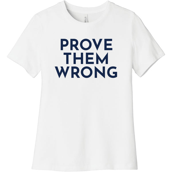 Navy Prove Them Wrong - Short Sleeve Women's T-Shirt