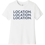 Navy Location Location Location - Short Sleeve Women's T-Shirt