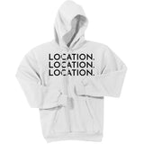Black Location Location Location - Pullover Hooded Sweatshirt