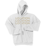 Gold Location Location Location - Pullover Hooded Sweatshirt