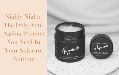 Nighty Night: The Only Anti-Ageing Product You Need In Your Skincare Routine
