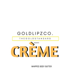 CREME: Whipped Body Butter