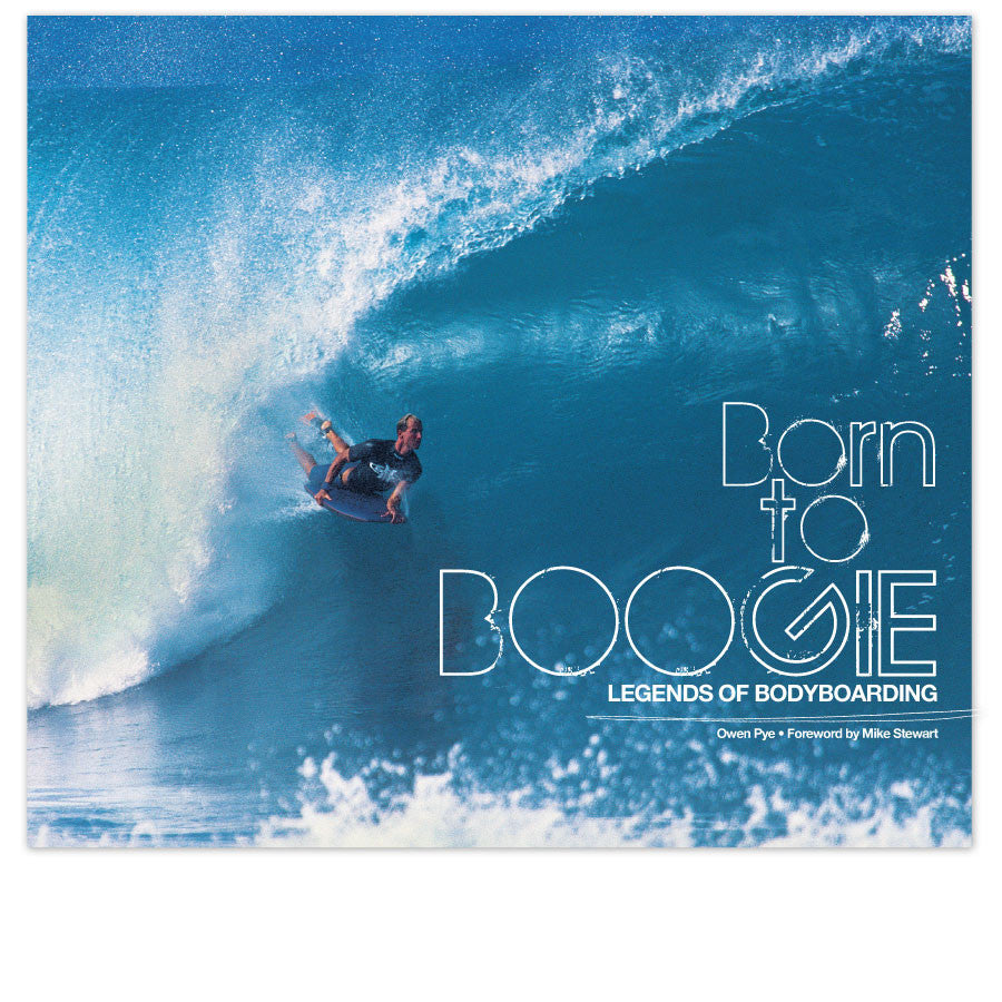 Carve Born To Boogie Legends of Bodyboarding Surf Book