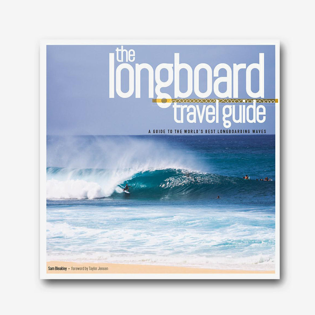 Carve Surf Shop The Longboard Travel Guide Surfing Destination Book Manual