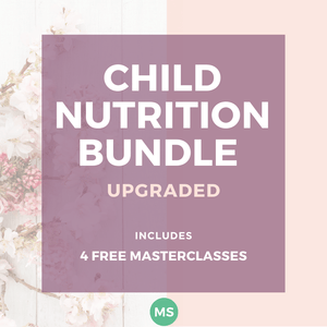 UPGRADED CHILD NUTRITION BUNDLE