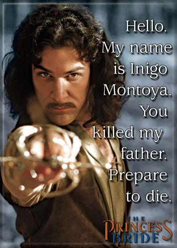 Princess Bride Magnet-My Name is Inigo Montoya