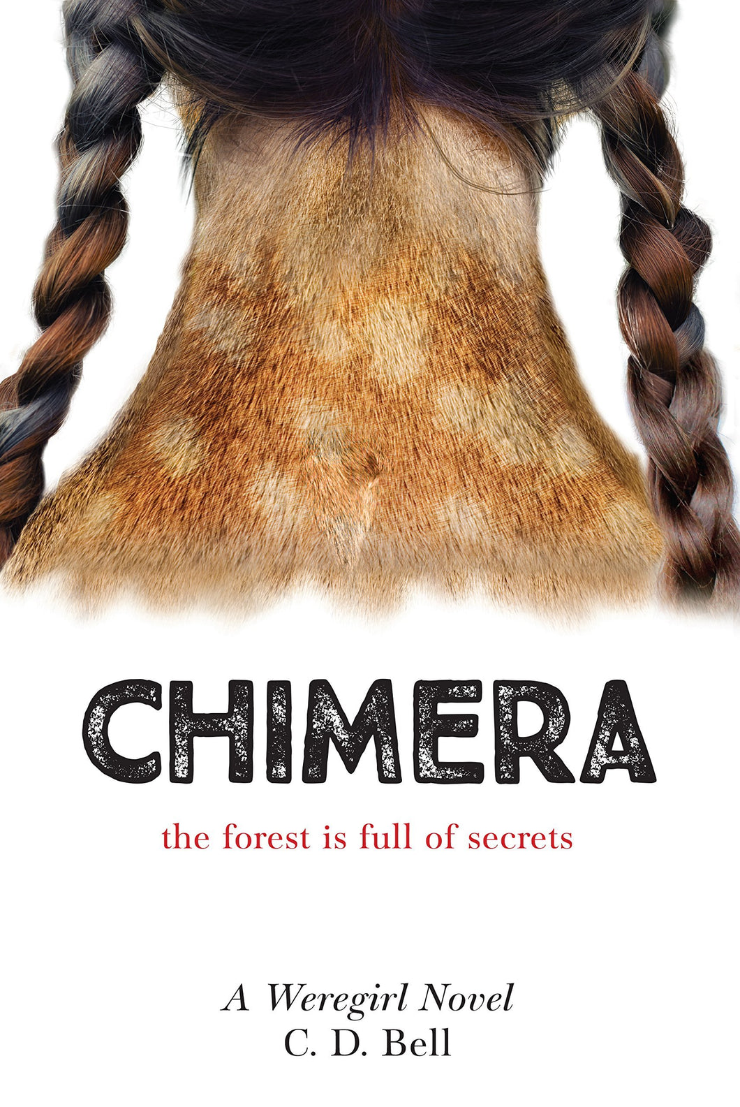 Chimera- Weregirl Trilogy-Hardcover-by CD Bell