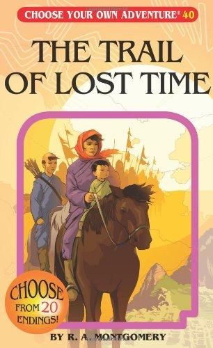 Choose Your Own Adventure Book-The Trail of Lost Time #40