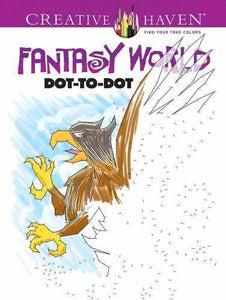Creative Haven Fantasy World Dot to Dot Book