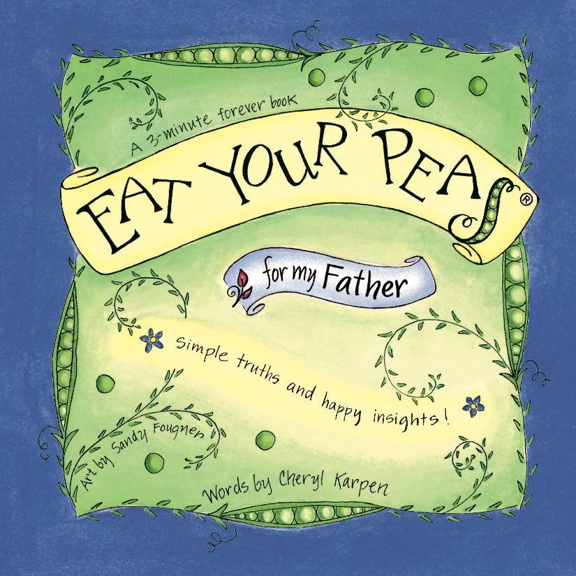 Eat Your Peas for My Father Book