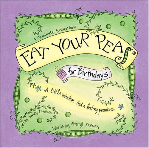 Eat Your Peas for Birthdays Book