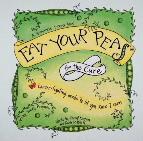 Eat Your Peas for the Cure Book