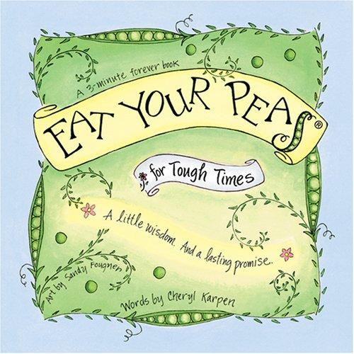 Eat Your Peas for Tough Times Book