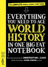 Load image into Gallery viewer, Everything You Need To Ace World History In One Big Fat Notebook