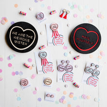 Load image into Gallery viewer, The Craft Candy Heart Wall Hanging - We Are The Weirdos Mister