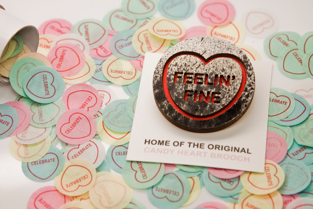 The Shining Candy Heart Brooch - Feelin' Fine