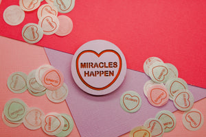 Miracles Happen Candy Heart Brooch