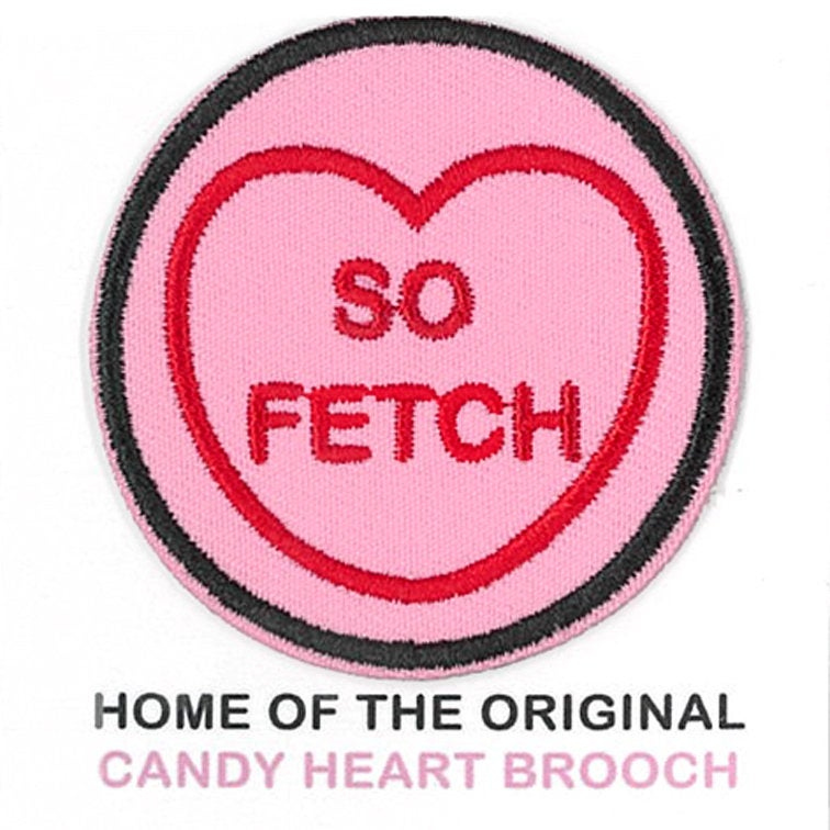 Mean Girls Candy Heart Patch - So Fetch