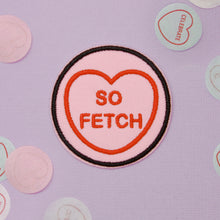 Load image into Gallery viewer, Mean Girls Candy Heart Patch - So Fetch