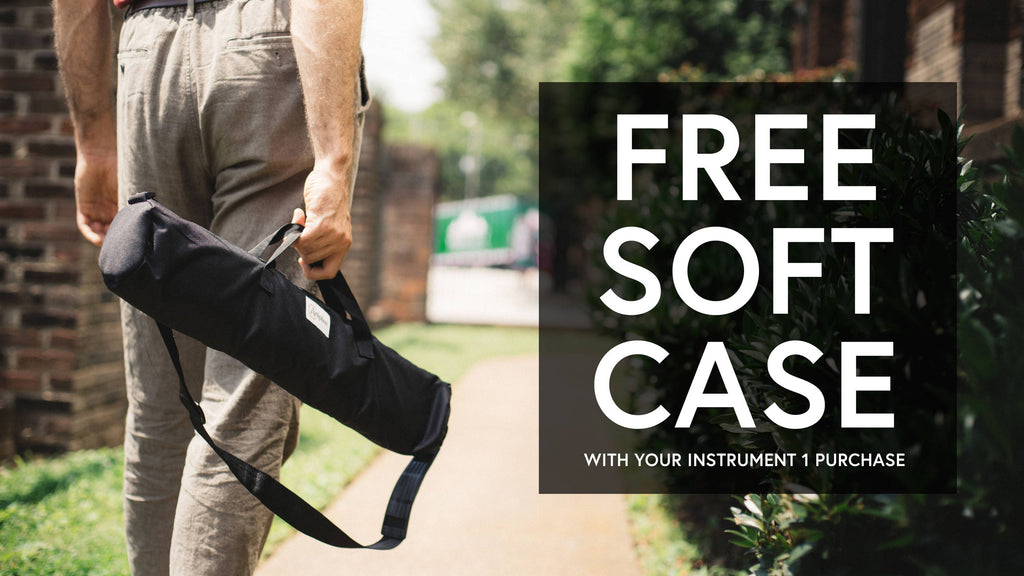 July Promotion: Get a free Soft Case with your INSTRUMENT 1 purchase!