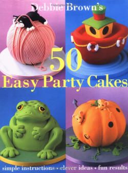 50 Easy Party Cakes