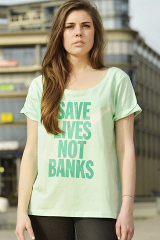 Save Lives Not Banks
