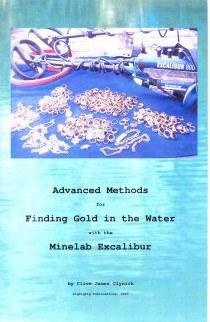 "Books - ""Advanced Methods For Finding Gold In The Water With The Minelab Excalibur"""