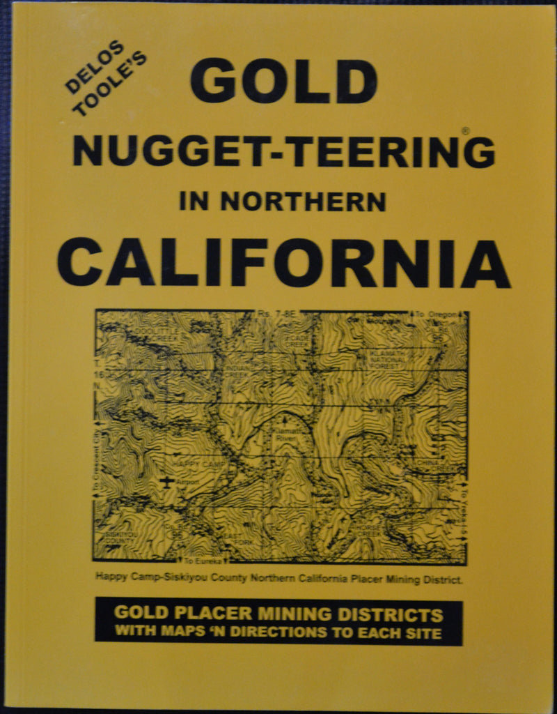 Books - Gold Nugget-Teering In Northern California By Delo's Toole's