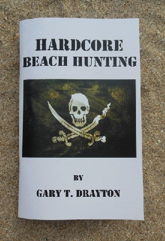 Books - HARDCORE BEACH HUNTING  BY: GARY DRAYTON