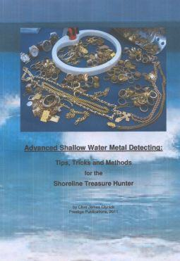 "Books - ""Shallow Water Metal Detecting: Tips, Tricks And Methods For The Shoreline Treasure Hunter"""