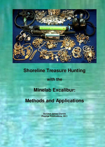"Books - ""Shoreline Treasure Hunting With The Minelab Excalibur: Methods And Applications"""