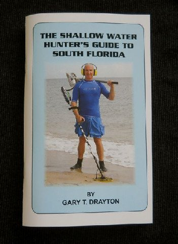 Books - THE SHALLOW WATER HUNTER'S GUIDE TO SOUTH FLORIDA BY:GARY DRAYTON