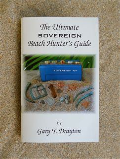 Books - THE ULTIMATE SOVEREIGN BEACH HUNTER'S GUIDE  BY: GARY DRAYTON