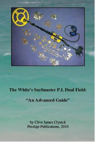 "Books - "" The Whites Surfmaster P.I. Dual Field: An Advanced Guide"""