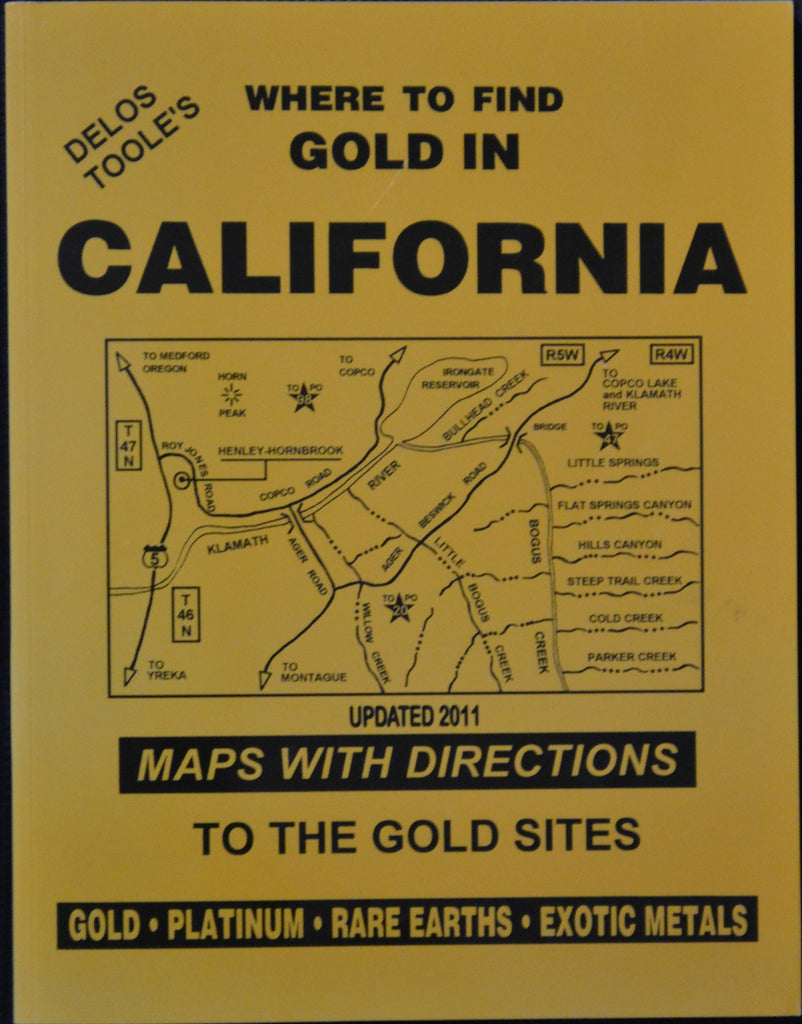 Books - Where To Find Gold In California By Delo's Toole's