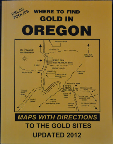 Books - Where To Find Gold In Oregon By Delo's Toole's