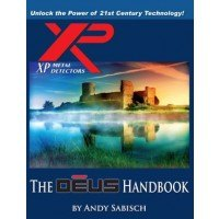 The XP DEUS Handbook By Andy Sabisch