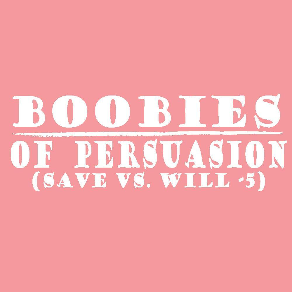 Boobies of Persuasion
