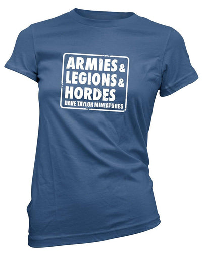 Dave Taylor, Armies & Legions & Hordes -Women's Tee