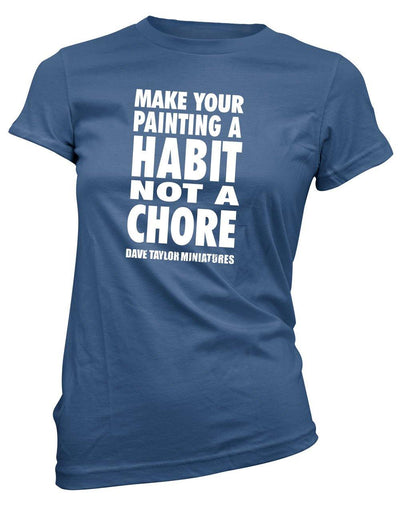 Dave Taylor, Habit Not A Chore -Women's Tee