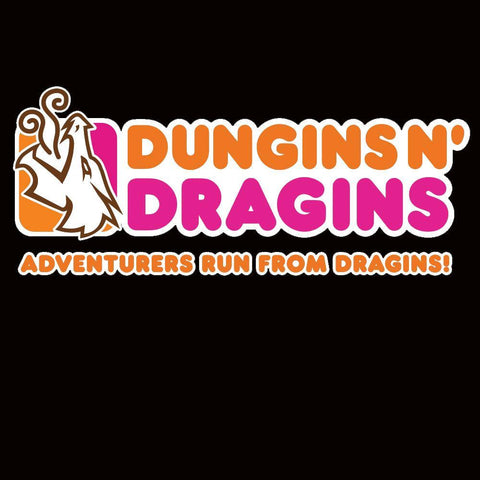 Dungins N' Dragins